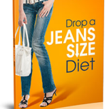 Drop A Jeans Size Diet