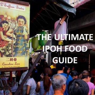The Ultimate Guide to Ipoh Road Trip Food Trail